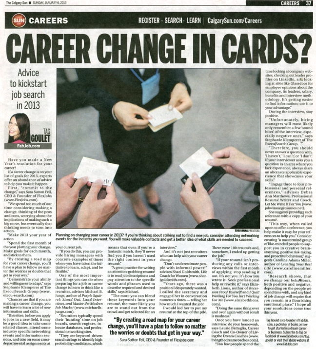 If a career change is on your list of goals for 2013,